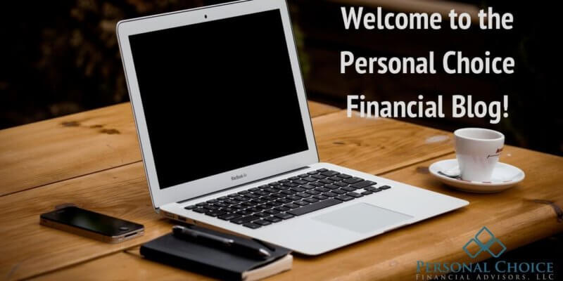 Welcome to the Personal Choice Financial Blog